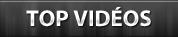 Top vidéos